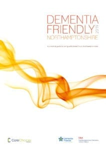 Dementia Friendly Northamptonshire guide